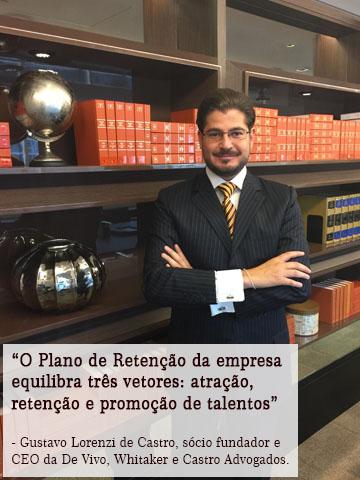 Gustavo Lorenzi de Castro, sócio fundados e CEO da De Vido, Whitaker e Castro Advogados.